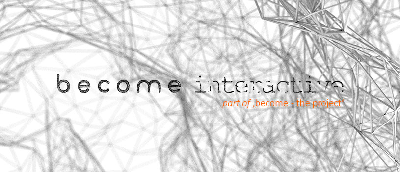 become interactive